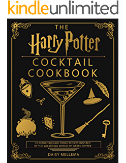 Harry Potter Cocktail Cookbook: Discover The Art Of Potion-Making ...