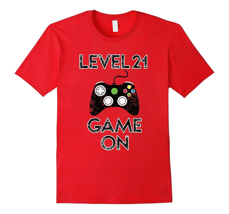 28fcc87b2a Level 21 Game On Funny Video Games 21st Birthday Gift TShirt-TD – Teedep