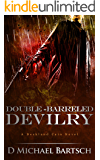 Double-Barreled Devilry: A Deckland Cain Novel