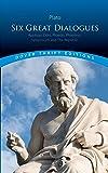 Six Great Dialogues: Apology, Crito, Phaedo, Phaedrus, Symposium, The Republic (Dover Thrift Editions)