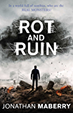 Rot and Ruin (The Rot & Ruin Series Book 1)