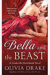 Bella and the Beast: A Cinderella Sisterhood Novel (Cinderella Sisterhood Series Book 4) Kindle Edition