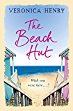 The Beach Hut: The perfect feel-good romance from the Sunday Times bestseller (English Edition)