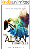 The Aeon Chronicles: (Book 1) A Sci-Fi Fantasy Romance Series