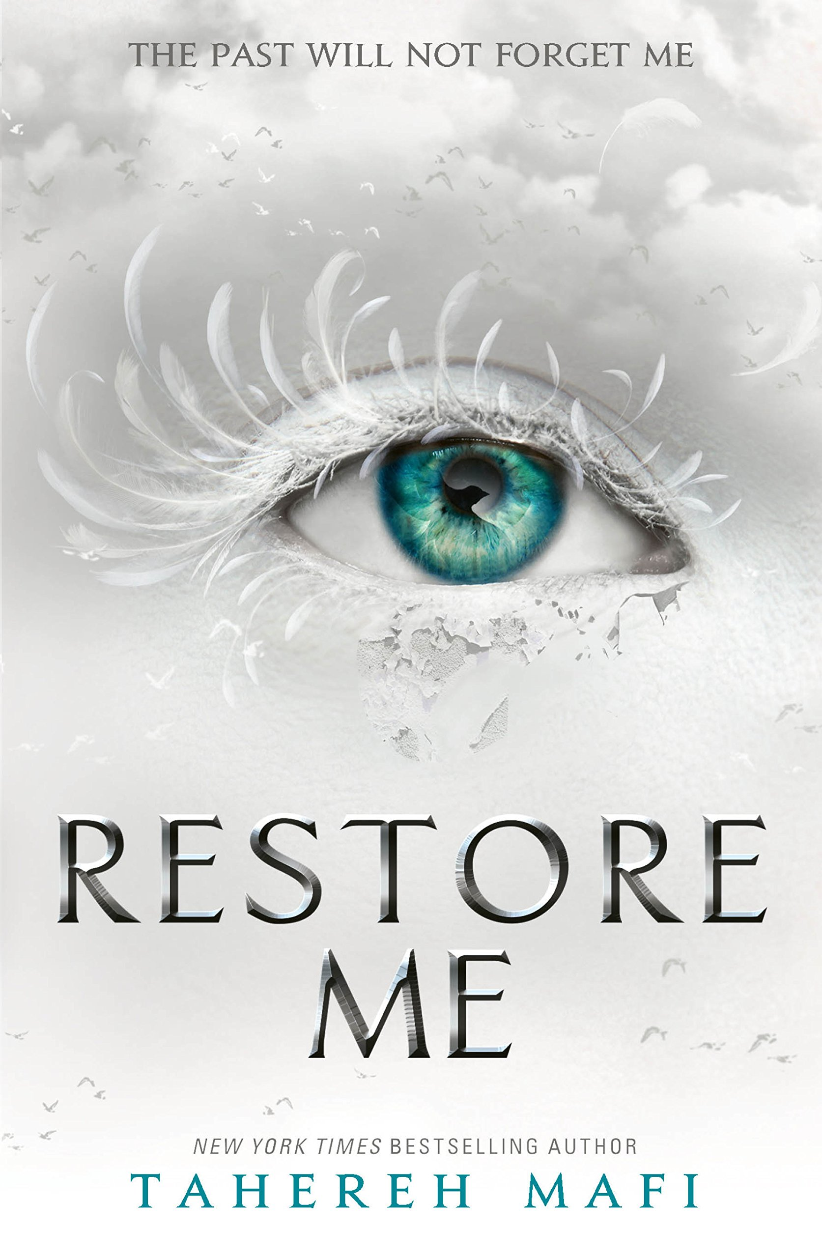 Restore Me  Shatter Me Book 4   English Edition