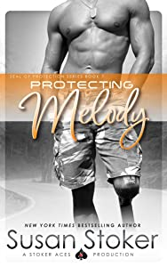 Protecting Melody (SEAL of Protection Book 7)