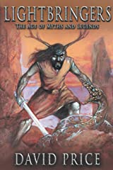 Lightbringers: The Age of Myths and Legends Paperback
