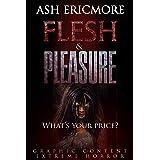 Flesh and Pleasure: Extreme Horror