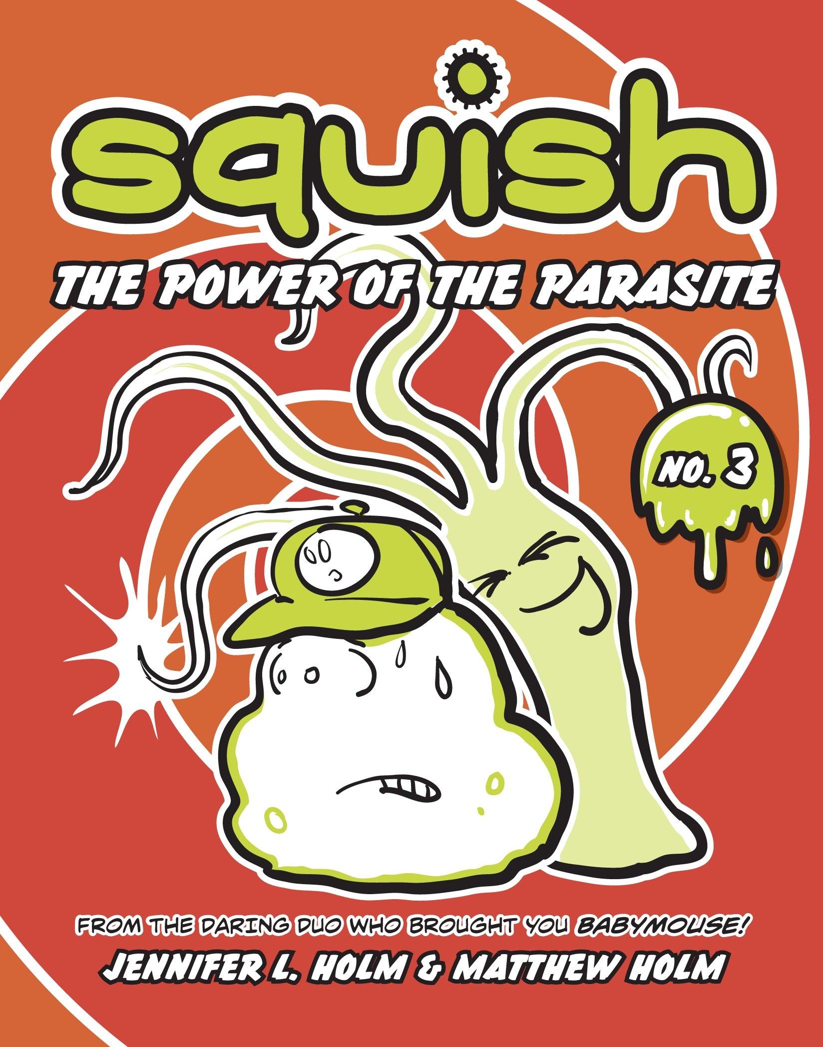 Squish Parasite Jennifer L Holm product image