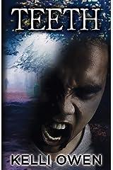 Teeth Kindle Edition