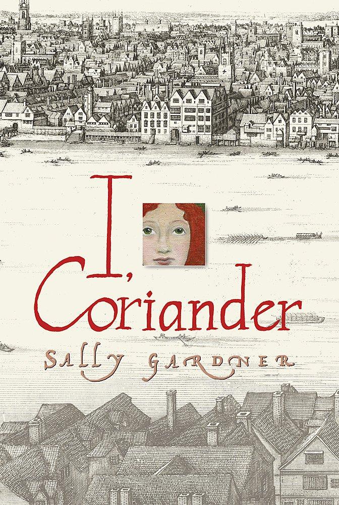 Read Online I, Coriander PDF