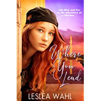 Where You Lead (English Edition)