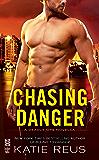 Chasing Danger (A Deadly Ops Novel)