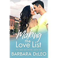 Making the Love List: A sweet, small town, older brother's best friend romance (Tall Dark and Driven Book 1)