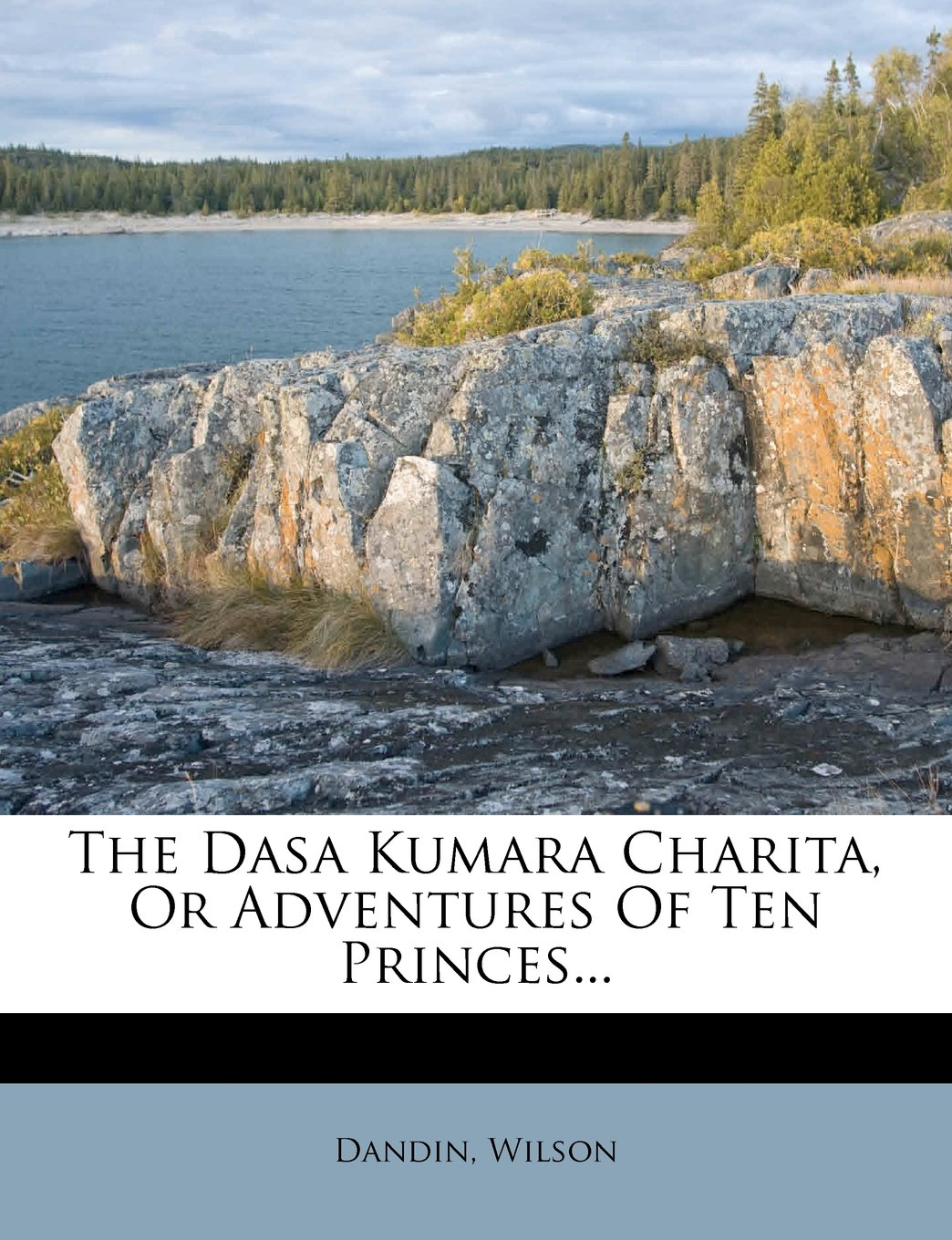 Read Online The Dasa Kumara Charita, Or Adventures Of Ten Princes... pdf epub