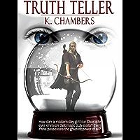 Truth Teller (Truth Teller Series Book 1)