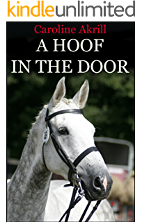 Ticket to ride eventing trilogy book 3 ebook caroline akrill a hoof in the door eventing trilogy book 2 fandeluxe PDF