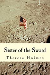 Sister of the Sword (Starfield Valley Tales Book 5) Kindle Edition