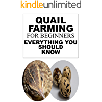 Quail Farming For Beginners: Everything You Should Know