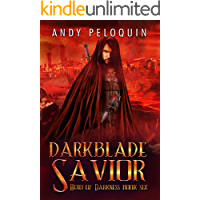 Darkblade Savior: An Epic Fantasy Adventure (Hero of Darkness Book 6)