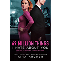 69 Million Things I Hate About You (Winning The Billionaire Book 1) (English Edition)