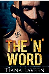 The 'N' Word (From Race to Redemption Book 1) Kindle Edition