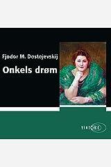 Onkels drøm [Uncle's Dream] Audible Audiobook