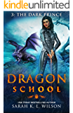 Dragon School: The Dark Prince