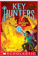 The Wizard's War (Key Hunters #4) Kindle Edition