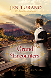 Grand Encounters (A Harvey House Brides Novella)