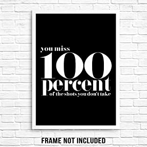 """Motivational Wall Art Print Poster - You Miss 100% of the Shots You Don't Take - UNFRAMED - Modern Black White Trendy Inspirational Artwork for Living Room, Home Office, Bedroom (8""""x10"""" YOU MISS 100%)"""