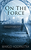 On the Force (Brothers In Blue Book 2)