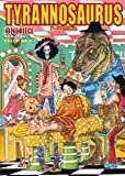 ONEPIECEイラスト集 COLORWALK 7 TYRANNOSAURUS (愛蔵版コミックス)