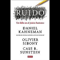 Ruido: Un fallo en el juicio humano