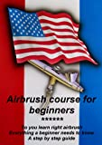 Airbrush course for beginners: So you learn right