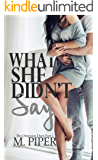 What She Didn't Say (The Deceit Duet Book 1)