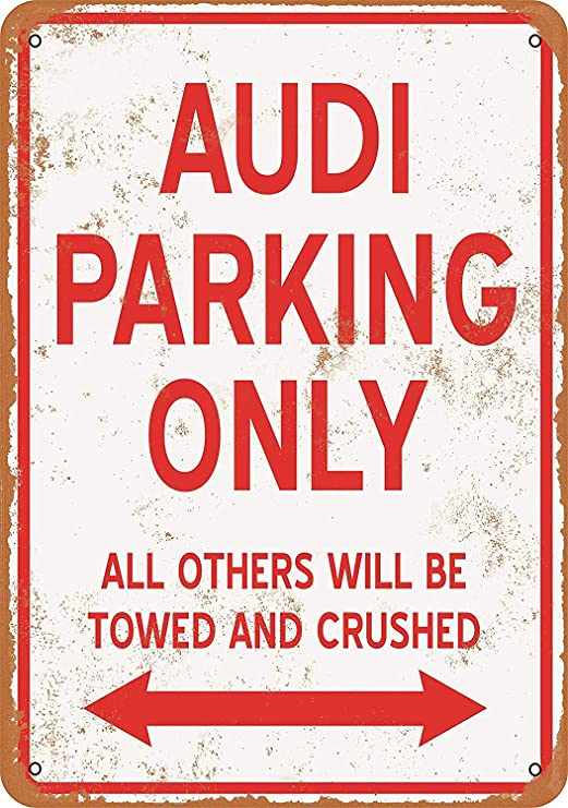 Kia Haop Audi Parking Only Metal Fender Cartel De Chapa ...