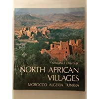 North African Villages: Morocco, Algeria, Tunisia