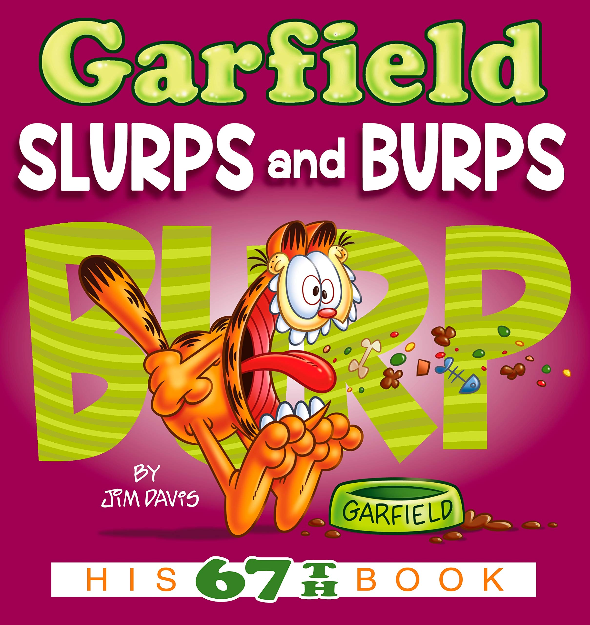 Garfield Slurps And Burps  His 67th Book