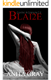 BLAI2E: Blaire Part 2 (Dark Romance Series)