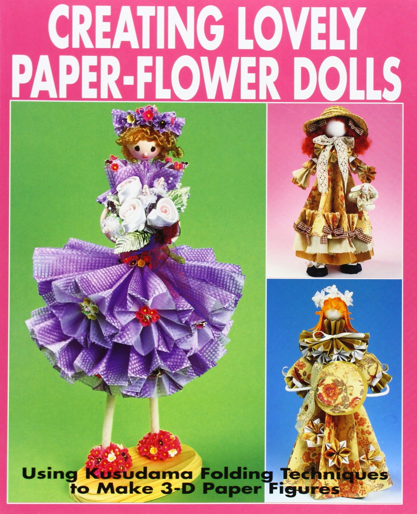 Creating Lovely Paper Flower Dolls Using Kusudama Folding