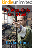 It Was Only On Stun! (Convention Killings Book 1)
