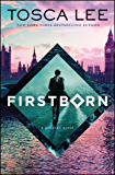 Firstborn: A Novel (Descendants of the House of Bathory Book 2)