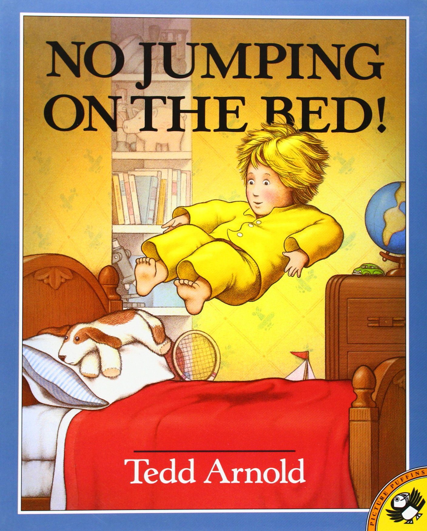 No Jumping on the Bed Tedd, Arnold