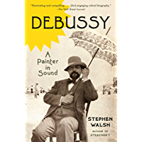 Debussy: A Painter in Sound book cover