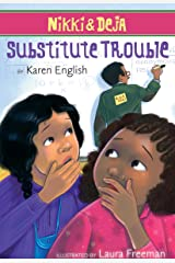 Nikki and Deja: Substitute Trouble: Nikki and Deja, Book Six Kindle Edition