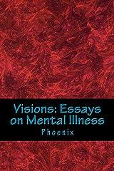 Visions: Essays on Mental Illness