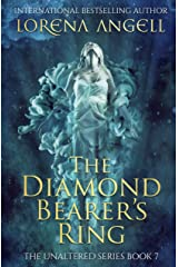 The Diamond Bearer's Ring (The Unaltered Book 7) Kindle Edition