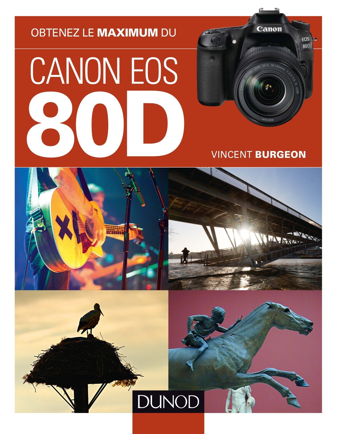 Obtenez le maximum du Canon EOS 80D: Amazon.es: Vincent Burgeon ...
