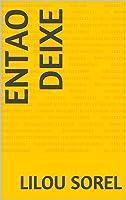 Entao Deixe (Portuguese